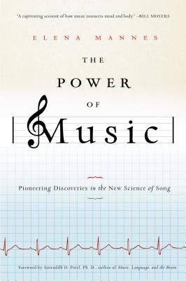 The Power of Music By Mannes, Elena